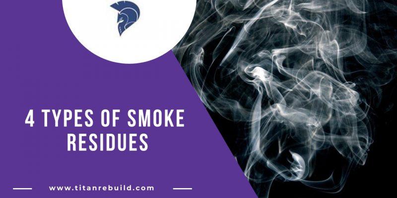 4 Types of smoke residues