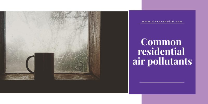 Common residential air pollutants