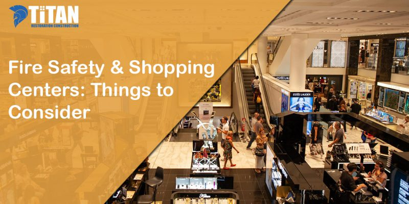 Fire Safety & Shopping  Centers: Things to Consider