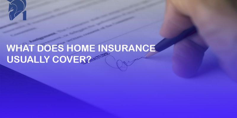 What does home insurance usually cover?