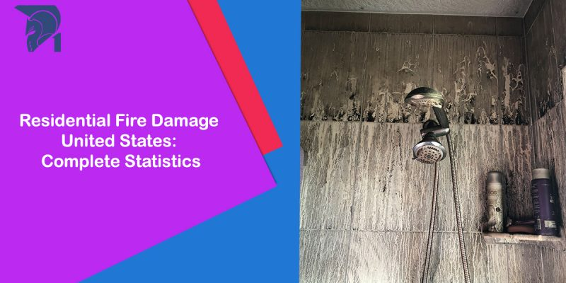 Residential Fire Damage United States: Complete Statistics