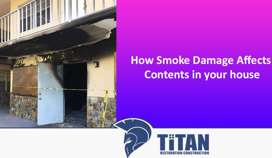 How Smoke Damage Affects Contents in your house