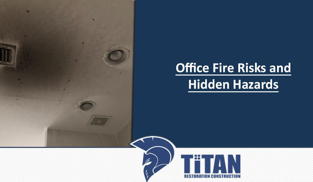Office Fire Risks and Hidden Hazards