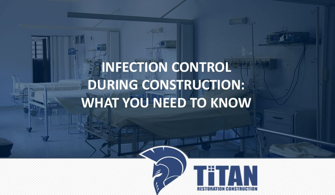 Infection Control during Construction: What You Need to Know