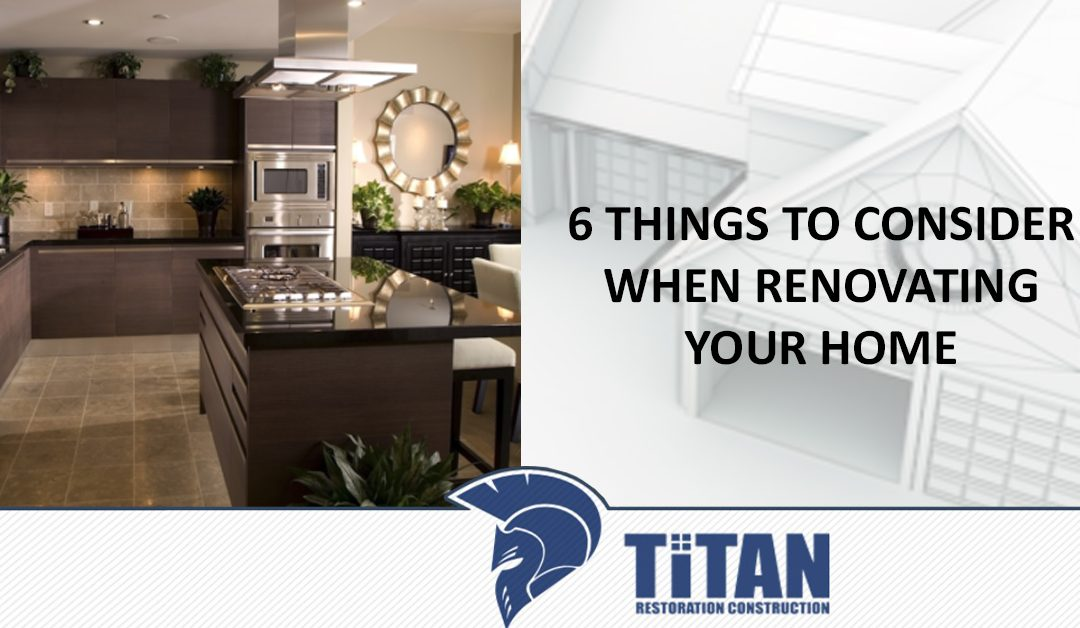 6 Things to Consider When Renovating Your Home