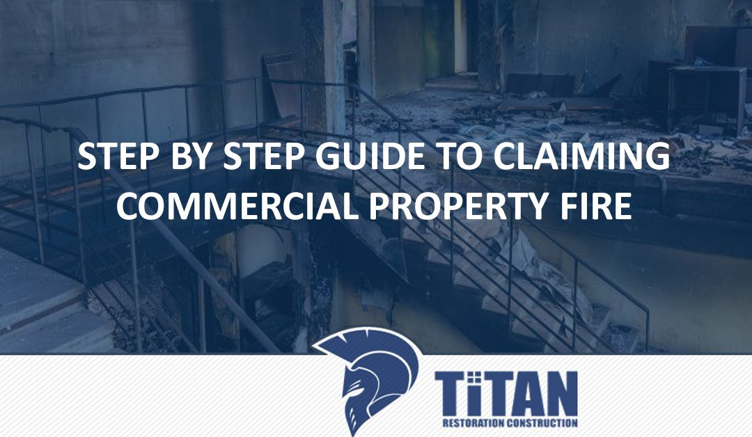 Step by Step Guide to Claiming Commercial Property Fire