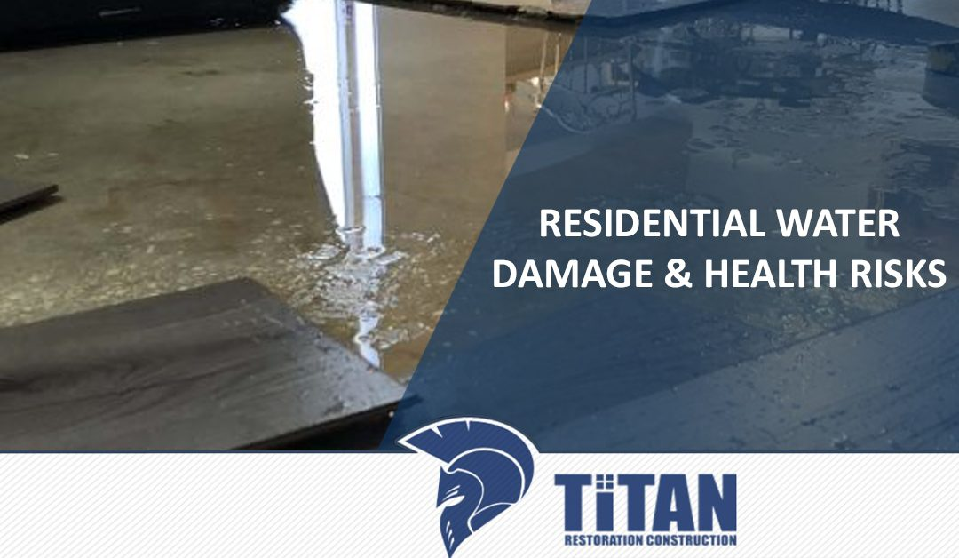 Residential Water Damage & Health Risks