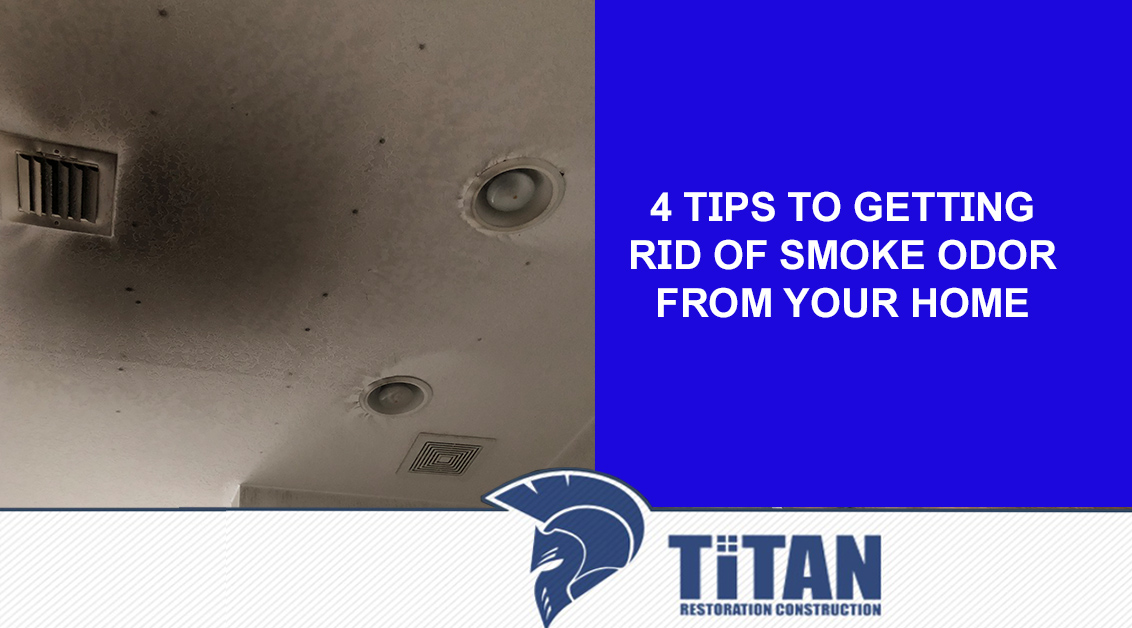 4 Tips to Getting Rid Of Smoke Odor from Your Home