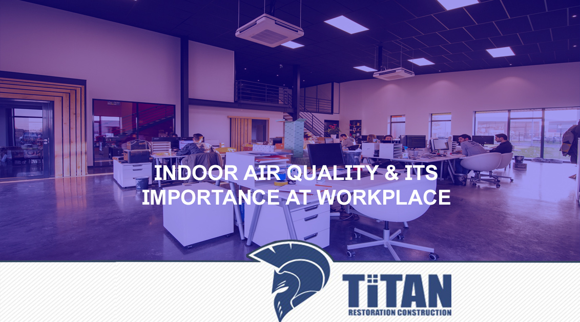 Indoor Air Quality & Its Importance at Workplace