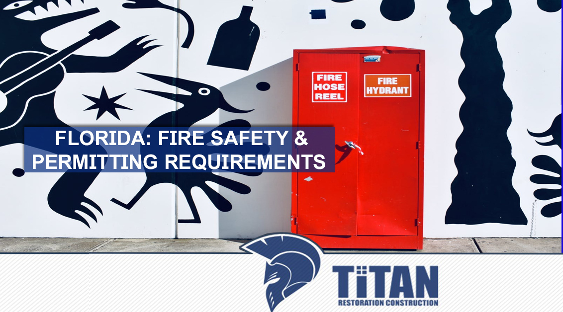 Florida: Fire Safety & Permitting Requirements