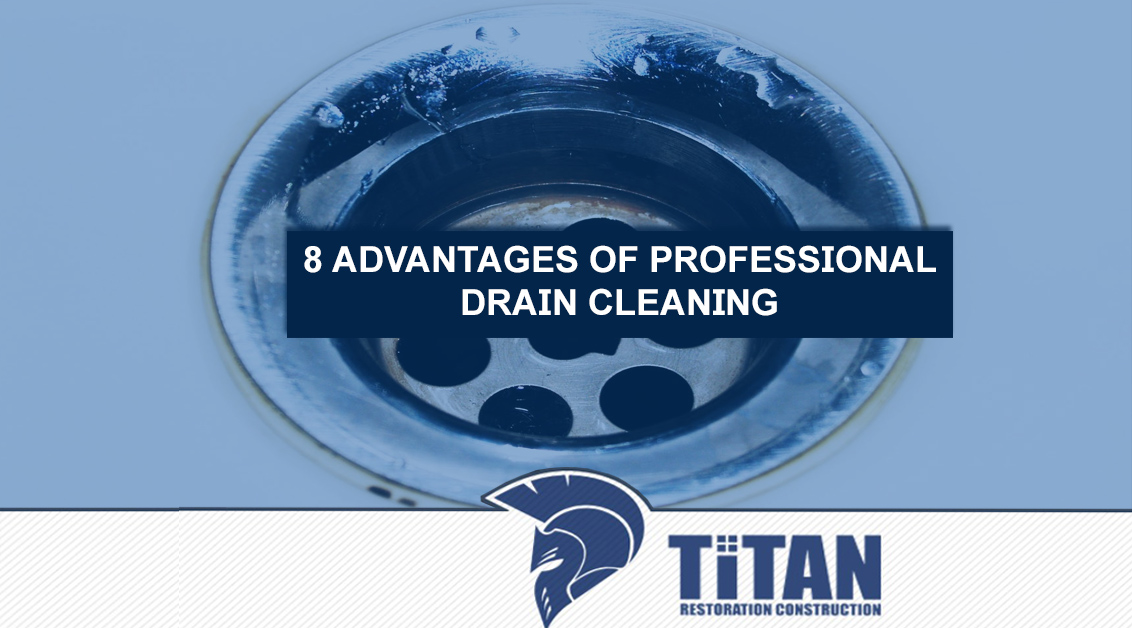 8 Advantages of Professional Drain Cleaning