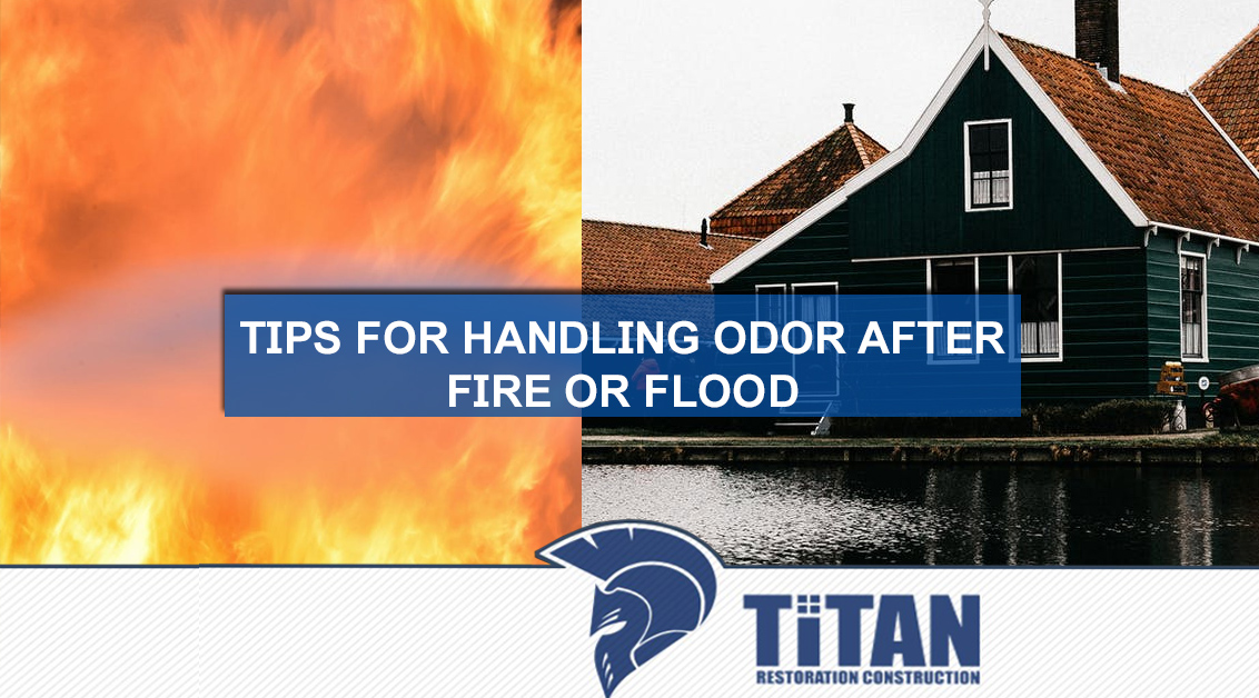 Tips for Handling Odor after Fire or Flood