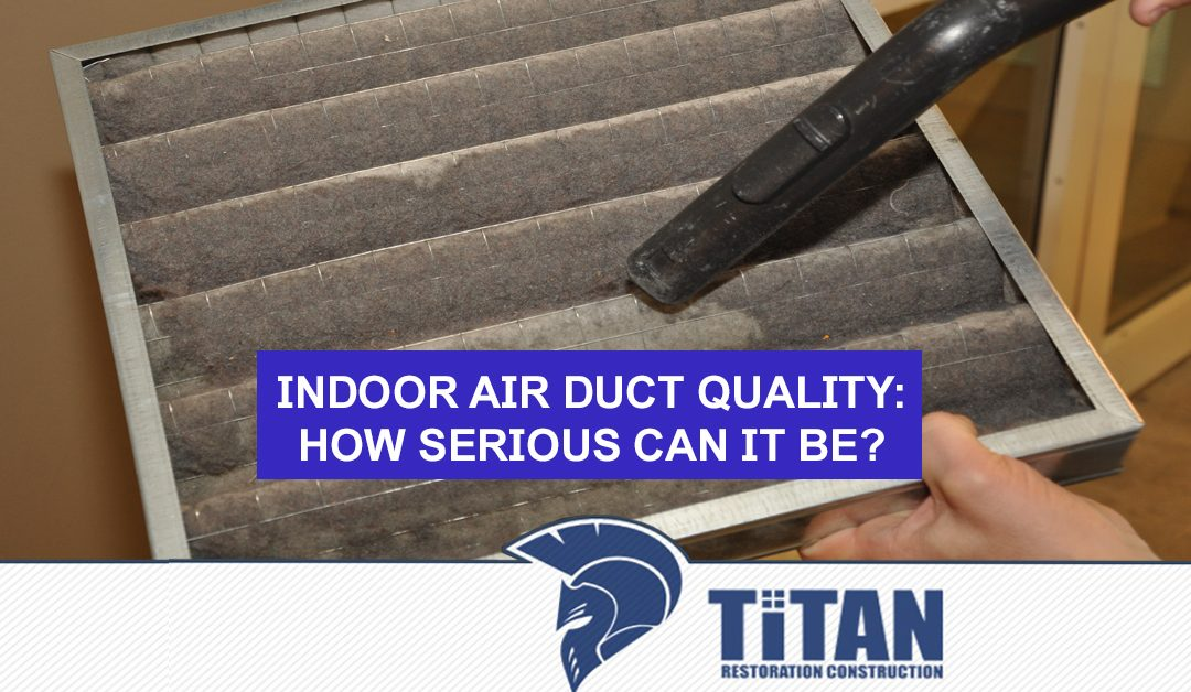Indoor Air Duct Quality: How Serious Can It Be?