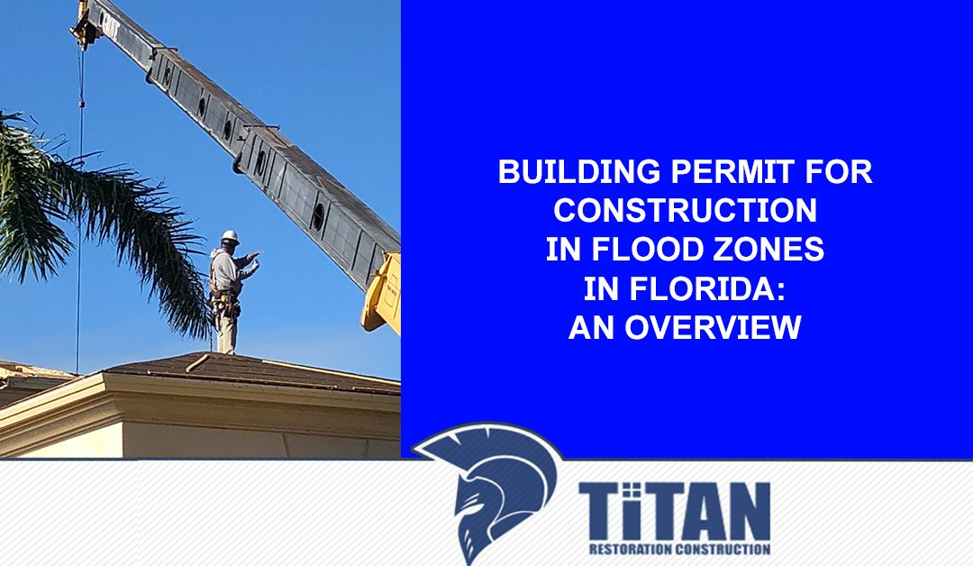 Building Permit for Construction in Flood Zones in Florida: An Overview