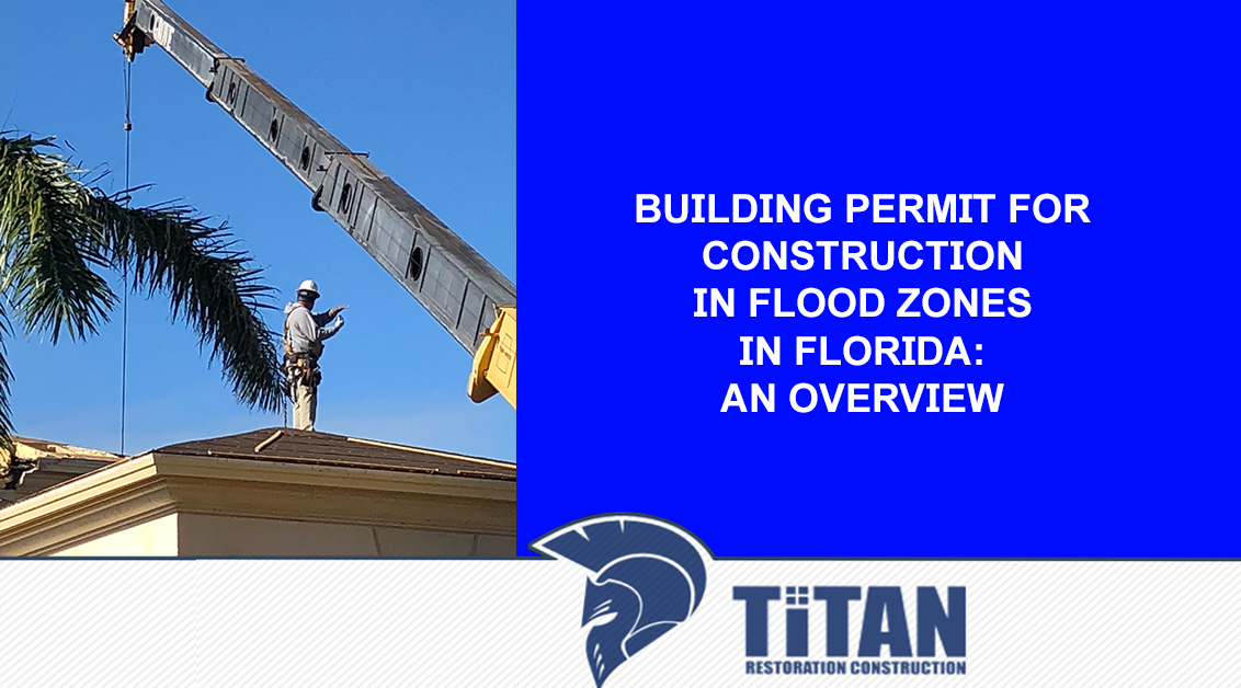 Building Permit for Construction in Flood Zone in Florida: An Overview
