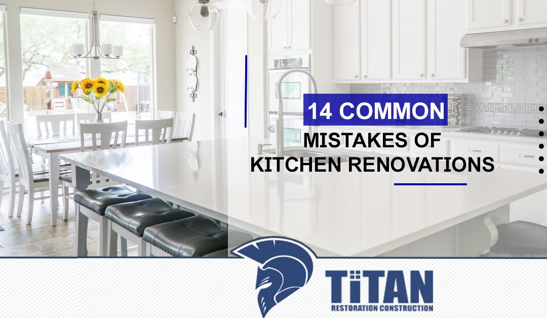 14 Common Mistakes of Kitchen Renovations