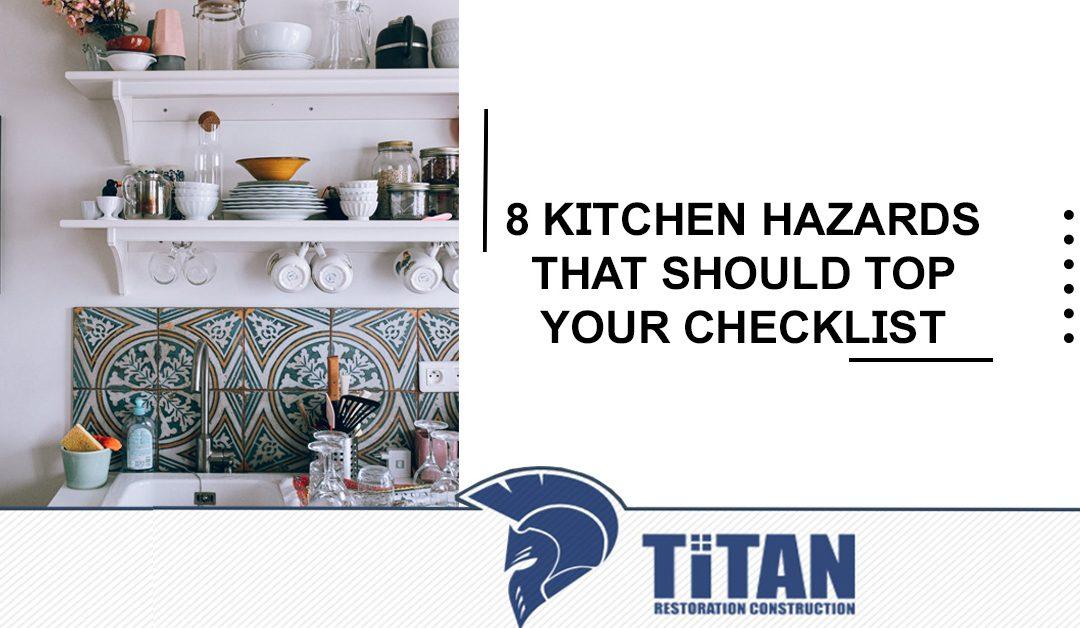 8 Kitchen Hazards That Should Top Your Checklist