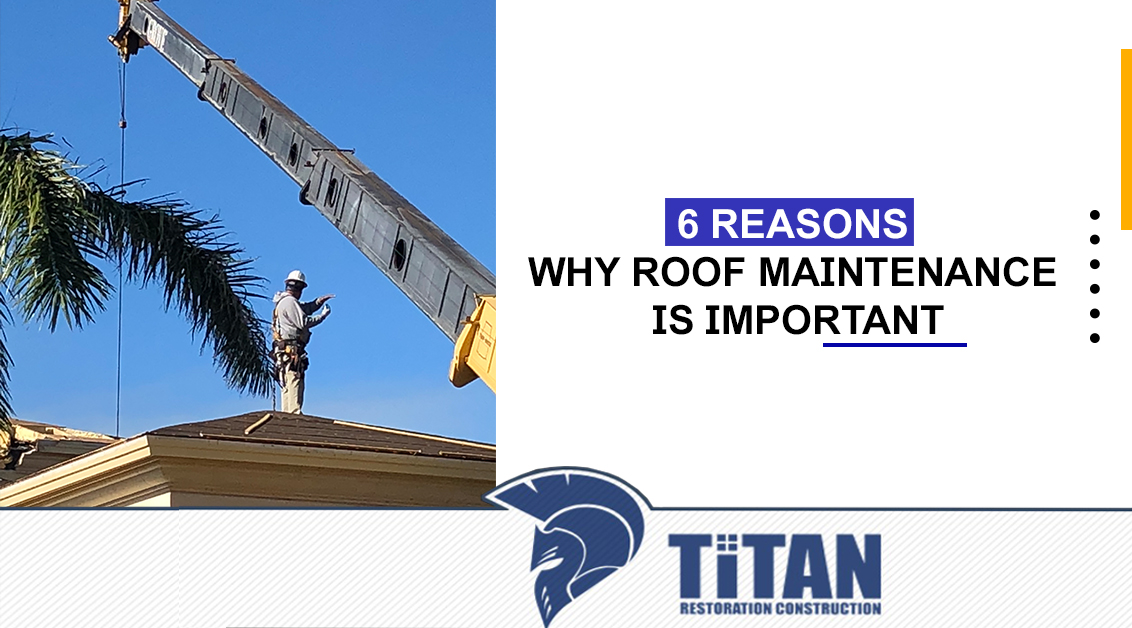 6 Reasons Why Roof Maintenance Is Importance