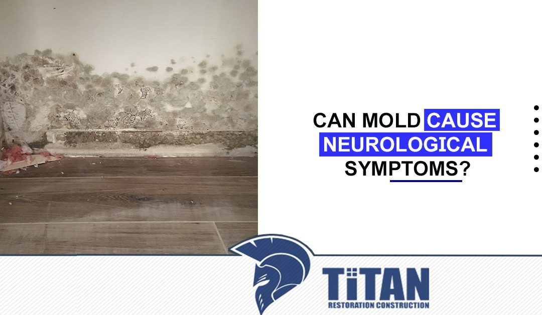 Can Mold Cause Neurological Symptoms?
